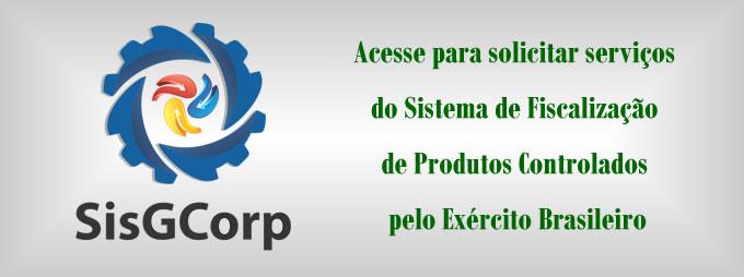 Acesse para solicitar serviços  do Sistema de Fiscalização  de Produtos Controlados  pelo Exército Brasileiro