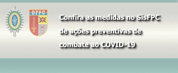 Confira as medidas no SisFPC  de ações preventivas  de combate ao COVID-19