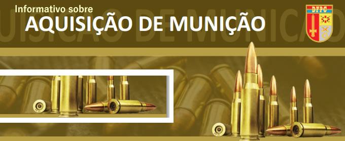 Informativo sobre aquisição de munição
