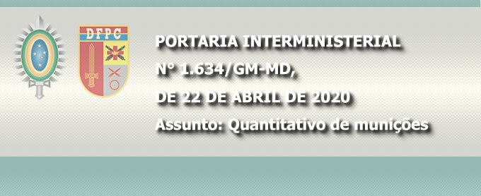 PORTARIA INTERMINISTERIAL N° 1.634/GM-MD, DE 22 DE ABRIL DE 2020